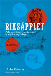 riksapplet-arkeologiska-perspektiv-pa-ett-bortglomt-regalskepp